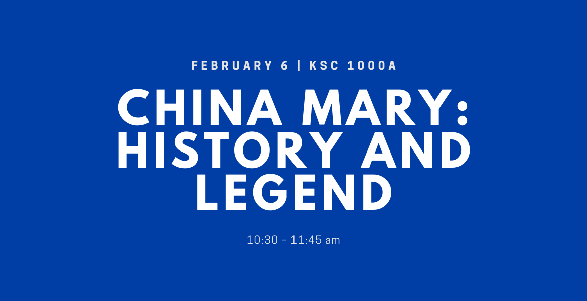 China Mary: History and Legend
