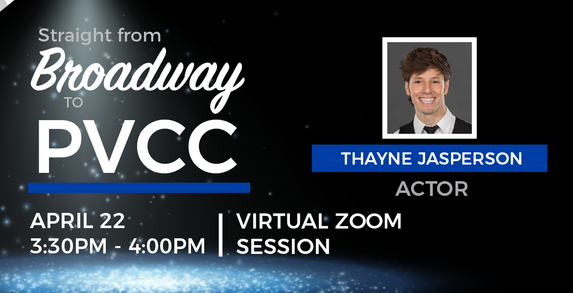 Straight from Broadway to PVCC Guest Artist Experience with Thayne Jasperson