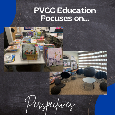PVCC Education Focuses on Perspectives