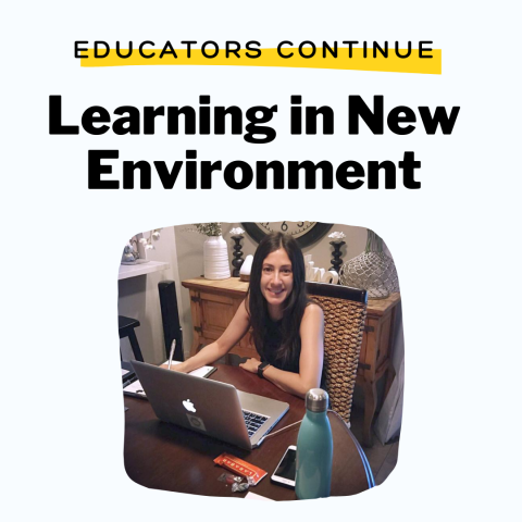 Educators Continue Learning in New Environment