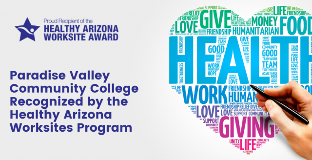 Paradise Valley Community College Recognized by the Healthy Arizona Worksites Program