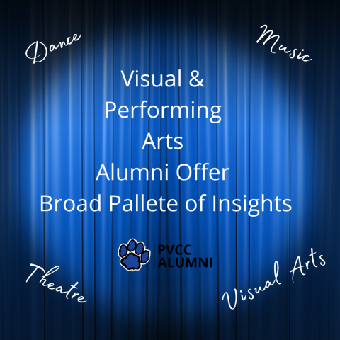Visual and Performing Arts Alumni Offer Broad Palette of Insights