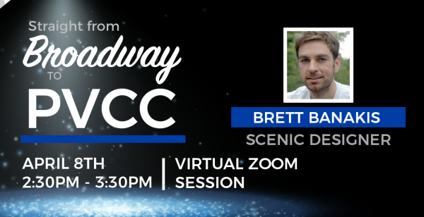 Straight from Broadway to PVCC:Virtual Guest Artist Experience with Brett Banakis