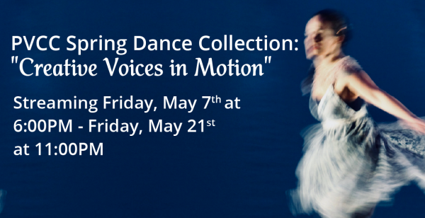 """PVCC Spring Dance Collection """"Creative Voices in Motion"""""""