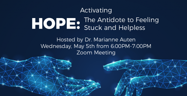 Activating Hope: The Antidote to Feeling Stuck and Helpless