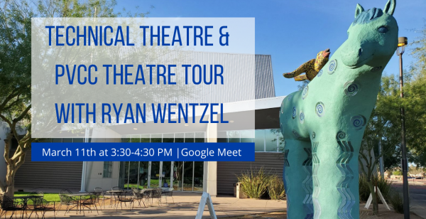 Technical Theatre and PVCC Theatre tour