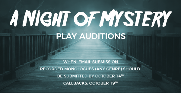 Auditions: A NIGHT OF MYSTERY