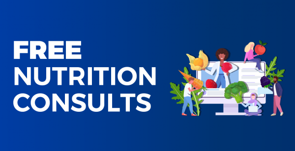 Nutrition Consults Available Now