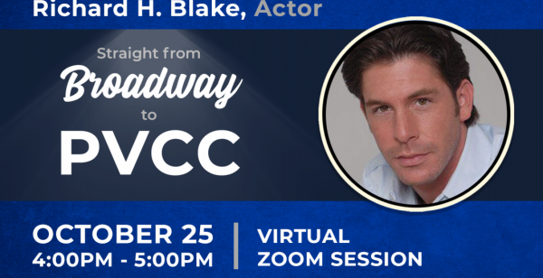STRAIGHT FROM BROADWAY TO PVCC:RICHARD H. BLAKE