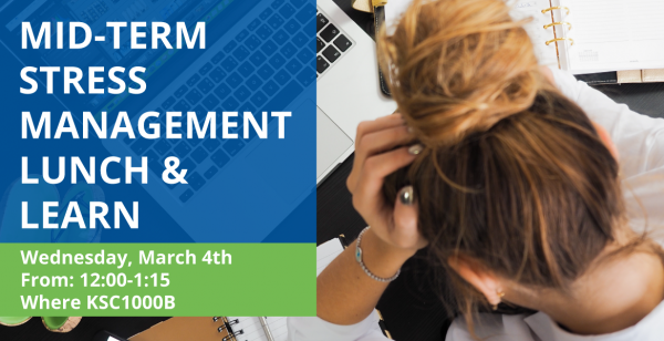 Mid-Term Stress Management Lunch & Learn