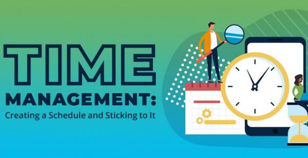Time Management: Creating a Schedule and Sticking to It!