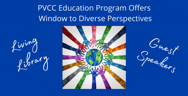 PVCC Education Program Offers Window to Different Perspectives