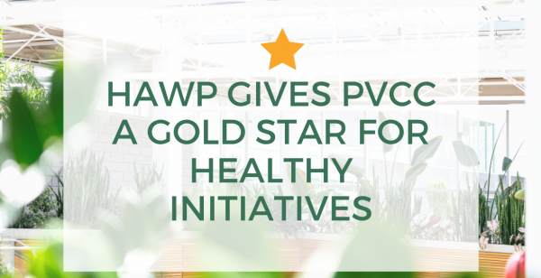 HAWP Gives Paradise Valley Community College a Gold Star for Healthy Initiatives