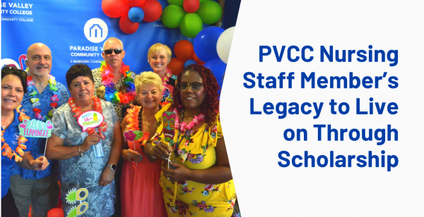 PVCC Nursing Staff Member's Legacy to Live on Through Scholarship