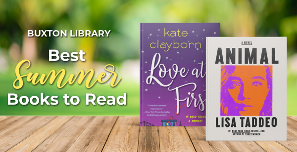 Buxton Library: Must-Reads this Summer