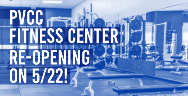 PVCC Fitness Center is Back!