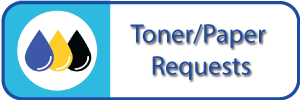 Toner and Paper Requests