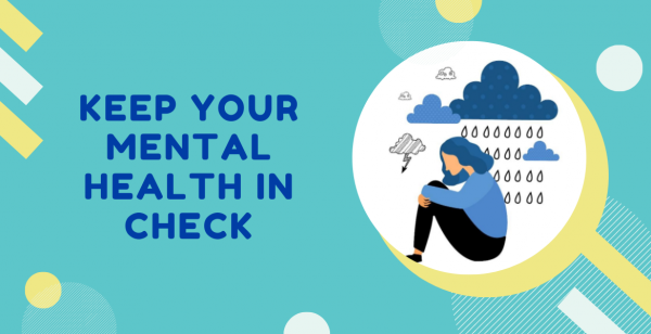 Keep Your Mental Health in Check